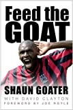 Feed The Goat by Shaun Goater