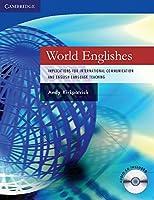 World Englishes Paperback with Audio CD: Implications for International Communication and English Language Teaching (Cambridge Language Teaching Li)