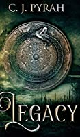 Legacy (The Dead God Series Book 1)