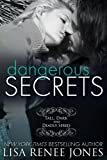 Dangerous Secrets: a Tall, Dark and Deadly standalone novel (Tall, Dark, and Deadly Book 2) (English Edition)