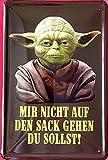 Blechschild 20x30 cm Meister Yoda Mir Nicht auf den Sack gehen du sollst Kult Serie Kino...