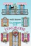 LE PARFUM DE LA TENDRESSE: Un roman vibrant d'émotion et d'espoir (French Edition)