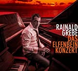 Songtexte von Rainald Grebe - Das Elfenbeinkonzert