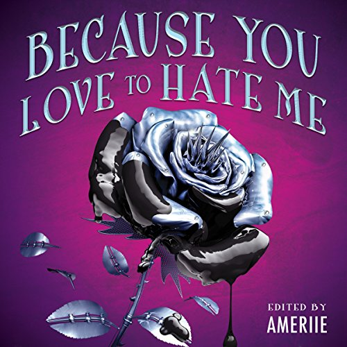 Because You Love to Hate Me cover art