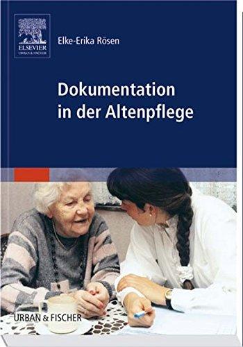 Dokumentation in der Altenpflege