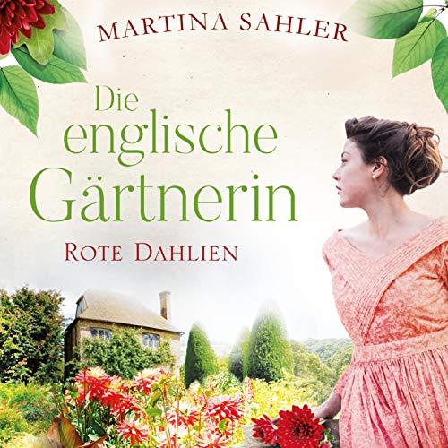 Die englische Gärtnerin - Rote Dahlien Titelbild