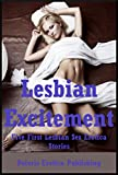 Lesbian Excitement: Five First Lesbian Sex Erotica Stories