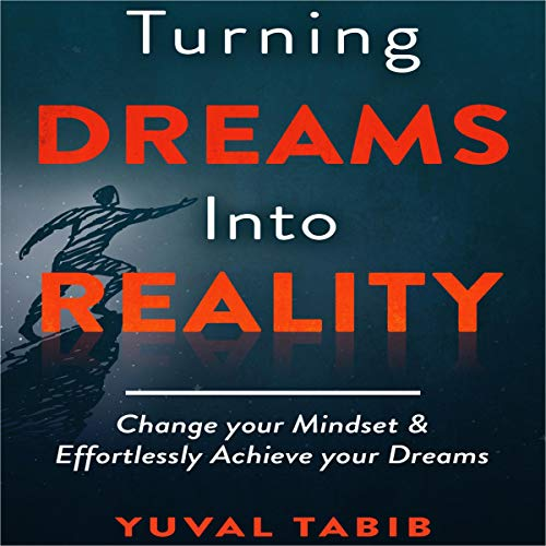 Turning Dreams into Reality audiobook cover art