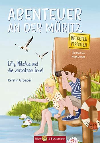 Abenteuer an der Müritz: Lilly und Nikolas und die verbotene Insel