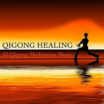 Qigong Healing - 50 Qigong Meditation Music with Oriental Sounds for Taoist Tai Chi and Zen Qigong