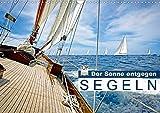 Segeln: Der Sonne entgegen (Wandkalender 2020 DIN A3 quer): Segeln: Sail-away-Feeling hart am Wind (Monatskalender, 14 Seiten ) (CALVENDO Sport) - CALVENDO