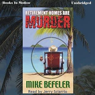 Retirement Homes Are Murder audiobook cover art