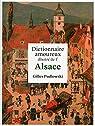 Dictionnaire amoureux illustré de l'Alsace par Pudlowski