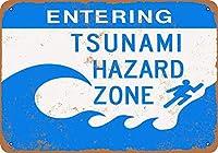 Entering Tsunami Hazard Zone 注意看板メタル安全標識注意マー表示パネル金属板のブリキ看板情報サイントイレ公共場所駐車ペット誕生日新年クリスマスパーティーギフト