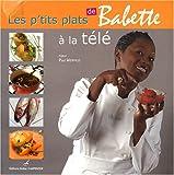 Les p'tits plats de Babette à la télé