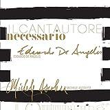 Il cantautore necessario (feat. Michele Ascolese)