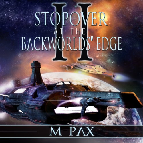 Stopover at the Backworlds' Edge, Volume 2 audiobook cover art