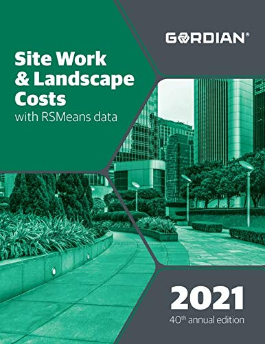 Compare Textbook Prices for Site Work & Landscape Costs With RSMeans Data 2021 Means Site Work and Landscape Cost Data Annual Edition ISBN 9781950656677 by Hale, Derrick