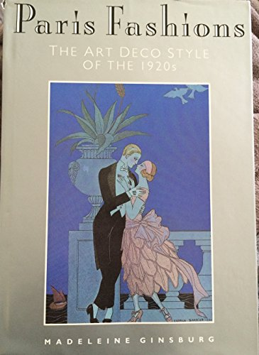 Paris Fashions: Art Deco Styles of the 1920's (The Studio fashion collection)