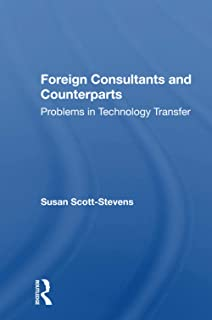 Foreign Consultants And Counterparts: Problems In Technology Transfer