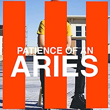 Patience of an Aries