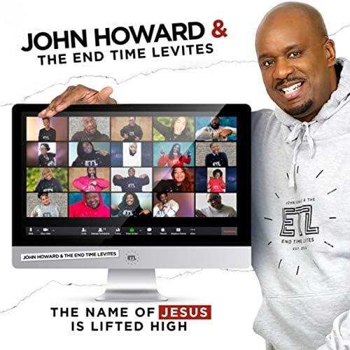 John Howard Jr. & The End Time Levites
