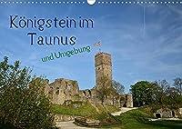 Koenigstein im Taunus und Umgebung (Wandkalender 2022 DIN A3 quer): Koenigstein, das kleine Staedtchen mit Flair - eingebettet in eine wunderschoene Taunuslandschaft (Monatskalender, 14 Seiten )