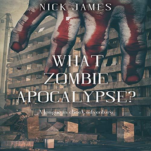 What Zombie Apocalypse? cover art