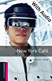 New York Cafe - With Audio Starter Level Oxford Bookworms Library (English Edition)