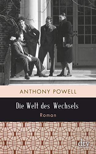 Buchseite und Rezensionen zu 'Die Welt des Wechsels: Roman' von Anthony Powell