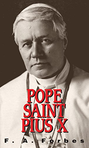 Pope St. Pius X: (1903-1914) (with Supplemental Reading: A Brief Life of Christ) [Illustrated] (English Edition)