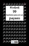 99 lecciones para ser un payaso