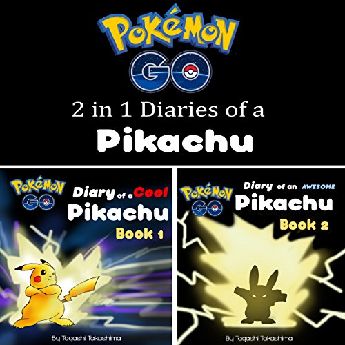 Pokemon Go: Diaries of a Pikachu 2 in 1 audiobook cover art
