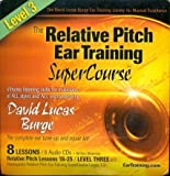 The Relative Pitch Ear Training SuperCourse : Level 3