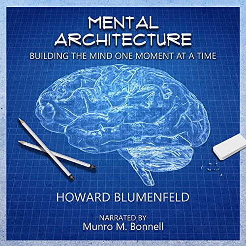 Mental Architecture Audiobook By Howard Blumenfeld cover art