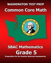 WASHINGTON TEST PREP Common Core Math SBAC Mathematics Grade 5: Preparation for the Smarter Balanced Assessments