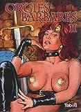 Orgies barbares, Tome 2