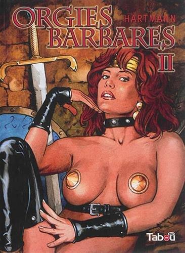 Orgies barbares, Tome 2 :