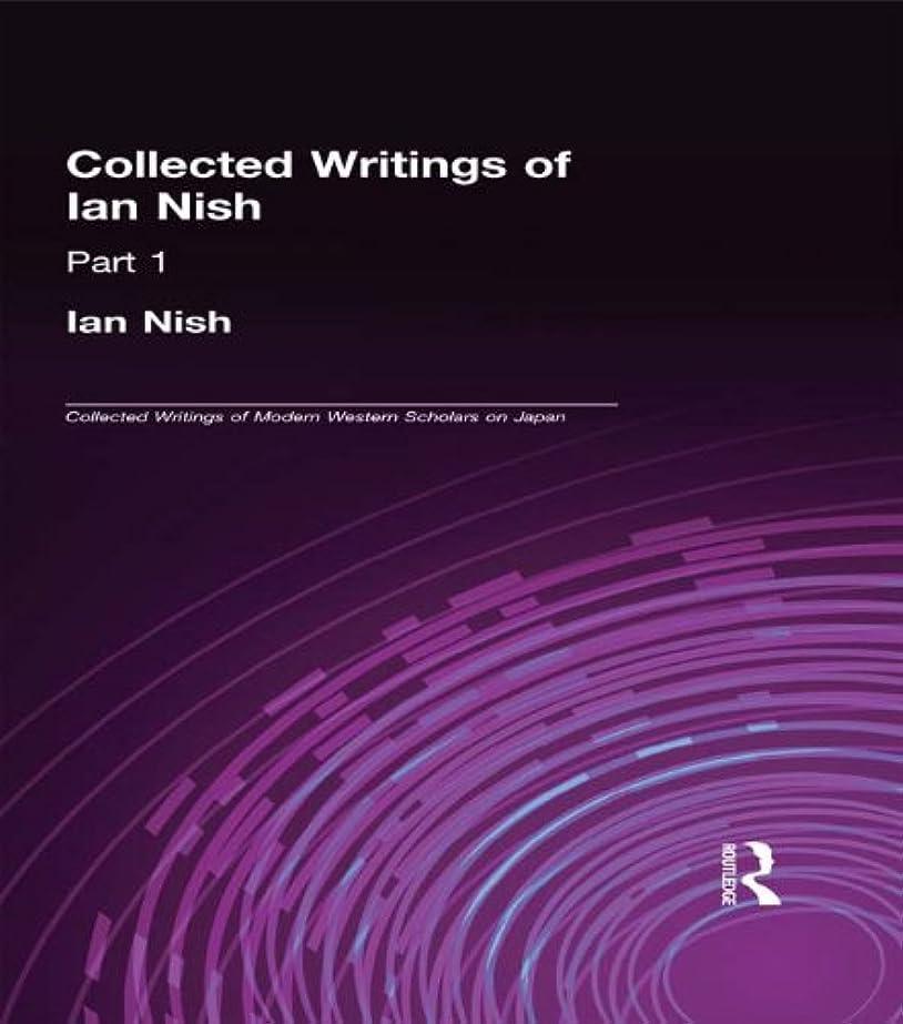 モーション先住民プレゼントIan Nish - Collected Writings (Collected Writings of Modern Western Scholars on Japan) (English Edition)