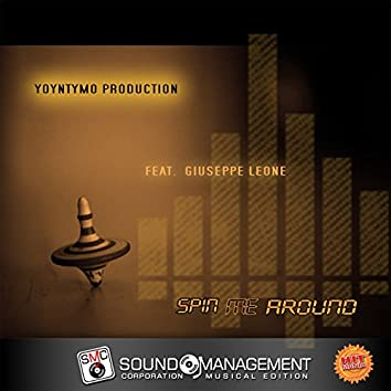 Spin Me Around (feat. Giuseppe Leone) [Hit Mania Spring 2016]