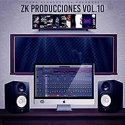 Zk Producciones, Vol. 10 de Zona Klandestina en Amazon Music Unlimited
