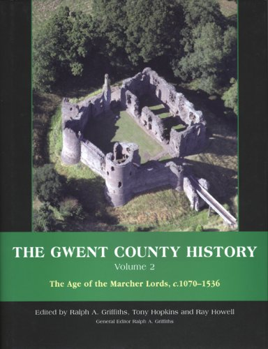 Griffiths, R: Gwent County History, Volume 2: The Age of the Marcher Lords, C.1070-1536