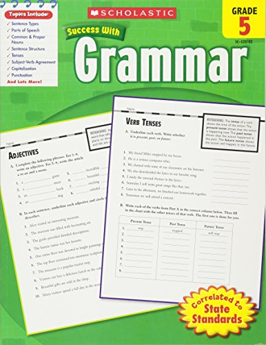 Scholastic Success With Grammar, Grade 5 (Scholastic Success with Workbooks: Grammar)
