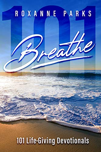 Breathe: 101 Life-Giving Devotionals