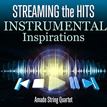 Streaming the Hits - Instrumental Inspirations