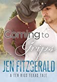 Coming to Grips (A Ten Rigs Texas Tale Book 5) (English Edition)