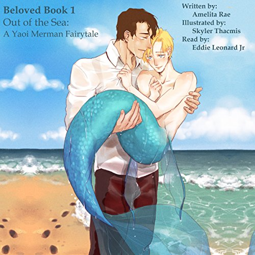 Out of the Sea: A Yaoi Merman Fairytale audiobook cover art