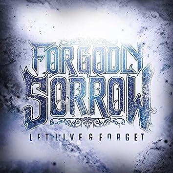 Let Live & Forget