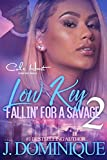 Low Key Fallin' For A Savage 2: African American Urban Fiction