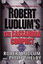 By Robert Ludlum - The Cassandra Compact: A Covert-One Novel (2001-05-16) [Paperback]